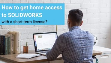 Get home access to SOLIDWORKS with a short-term license