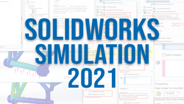 Updated User Interface in SOLIDWORKS Simulation 2021