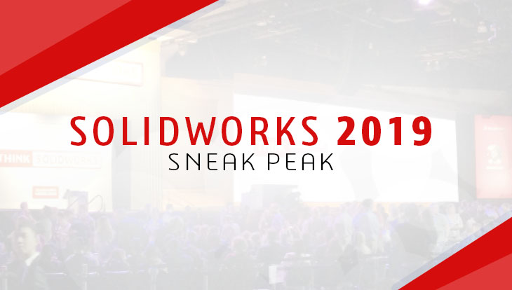 Which Great Features Do We Get For SOLIDWORKS This Time?